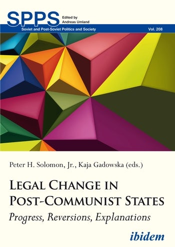 miniatura Legal Change in Post-Communist States. Progress, Reversions, Explanations